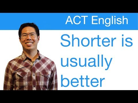 Best ACT English Prep Strategies, Tips, and Tricks - Less Is Usually Better