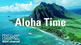 Aloha Time: Music of Hawaii - Relaxing Surf Guitar Music for Study, Work