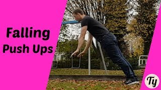 Falling Push-Ups Tutorial (Dangerous!)