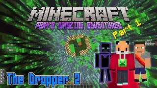 Minecraft - Foxy's Amazing Adventures - The Dropper 2 [1]