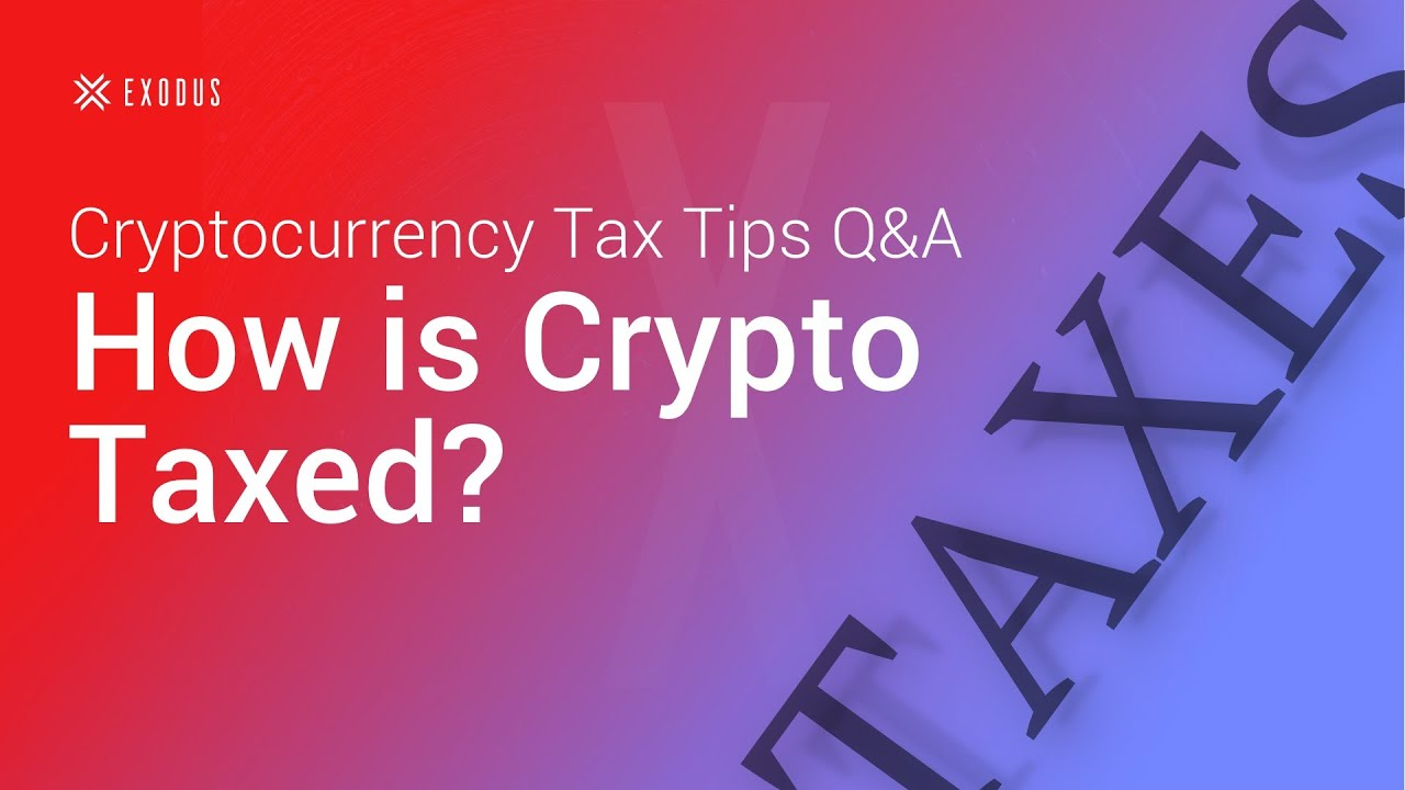 why is cryptocurrency taxed