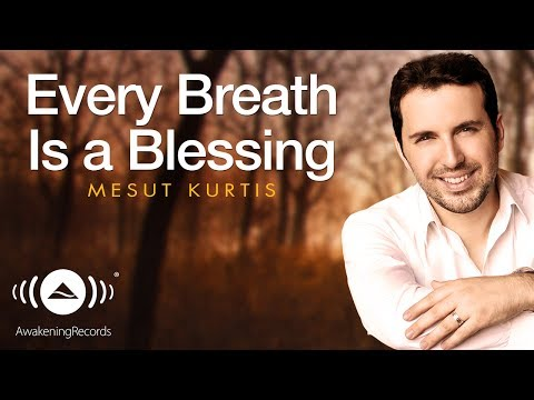 Mesut Kurtis - Every Breath Is A Blessing | مسعود كرتس | Official Audio