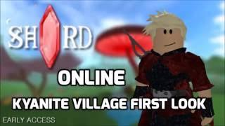Roblox - Shard Online Kyanite Village First Look