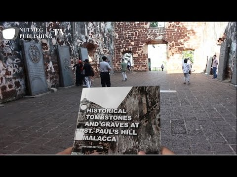 Historical Tombstones and Graves at St  Paul's Hill Malacca Video 1