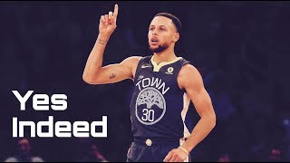 Steph Curry Mix - 'Yes Indeed' 2018