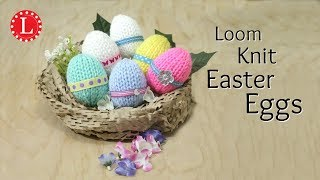 LOOM KNITTING Easter Eggs on a Round Loom