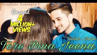 Tere Bina Jeena Saza Ho Gya| Rooh | Tushar Arora | Tej Gill | WrapTone VEVO