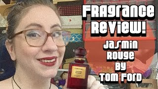 Fragrance Review :: Jasmin Rouge by Tom Ford