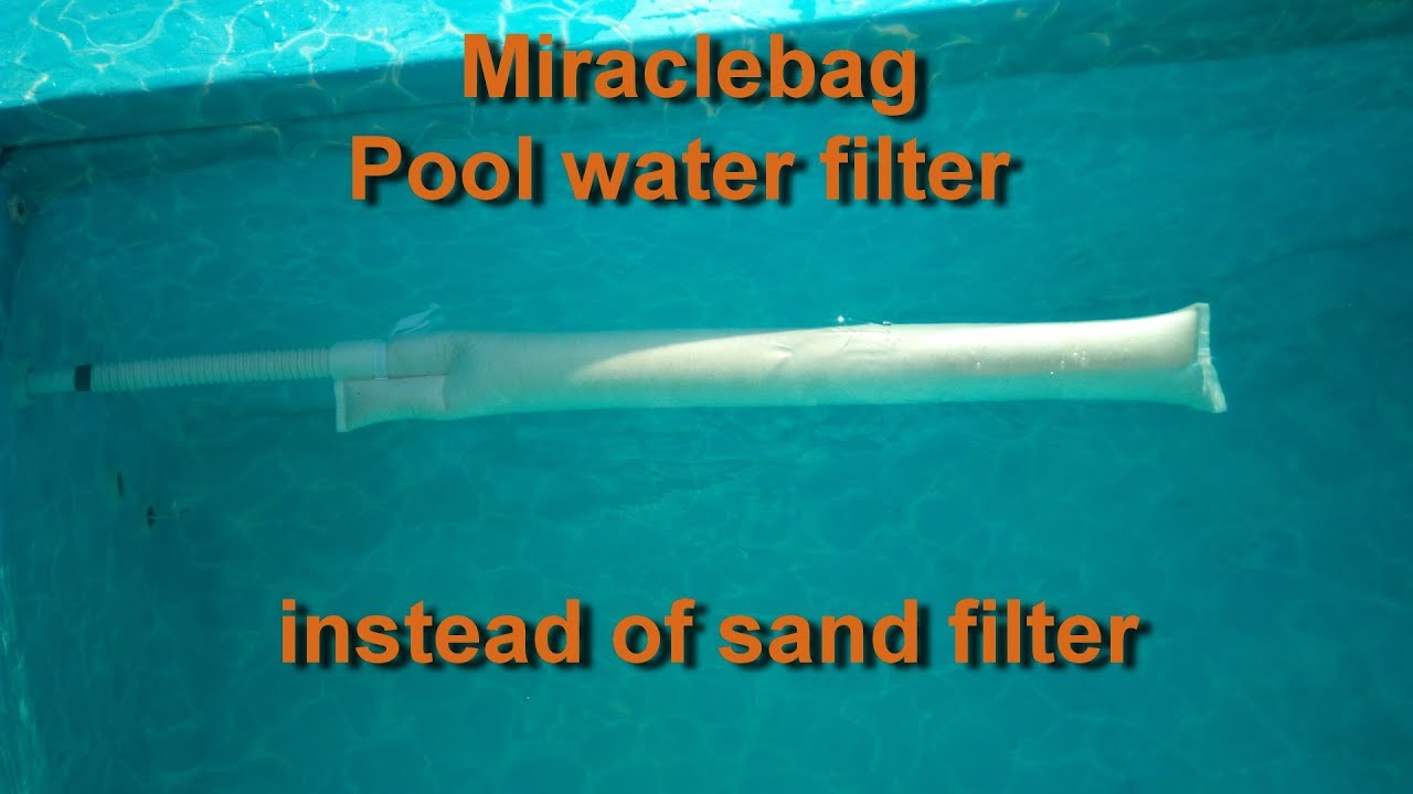 Pool Filteranlage Ohne Sand Miraclebag Pool Water Filter Instead Of Sand Filter V3 2