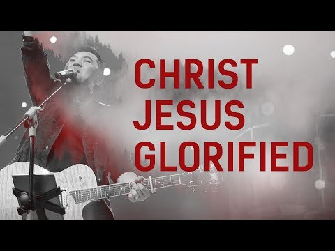 JPCC Worship - Christ Jesus Glorified