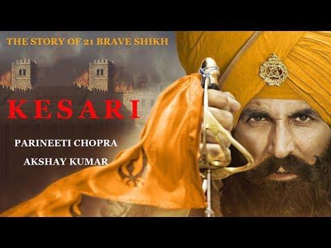 Kesari Movie (2019) Starring Parineeti Chopra & Akshay Kumar Wallpapers │This Video Is Not A Movie