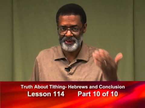 114- Truth About Tithing: Hebrews & Conclusion - Part 10 of 10