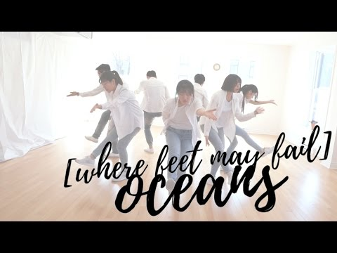 Movement in Christ  Oceans Where Feet May Fail Hillsong United