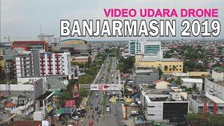 Kota Banjarmasin 2019, Video Udara Drone Ibukota Provinsi Kalimantan Selatan Kalsel