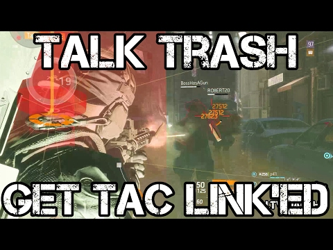 Talk Trash...Get TAC LINK'ed...GIT SUM!!! - The Division