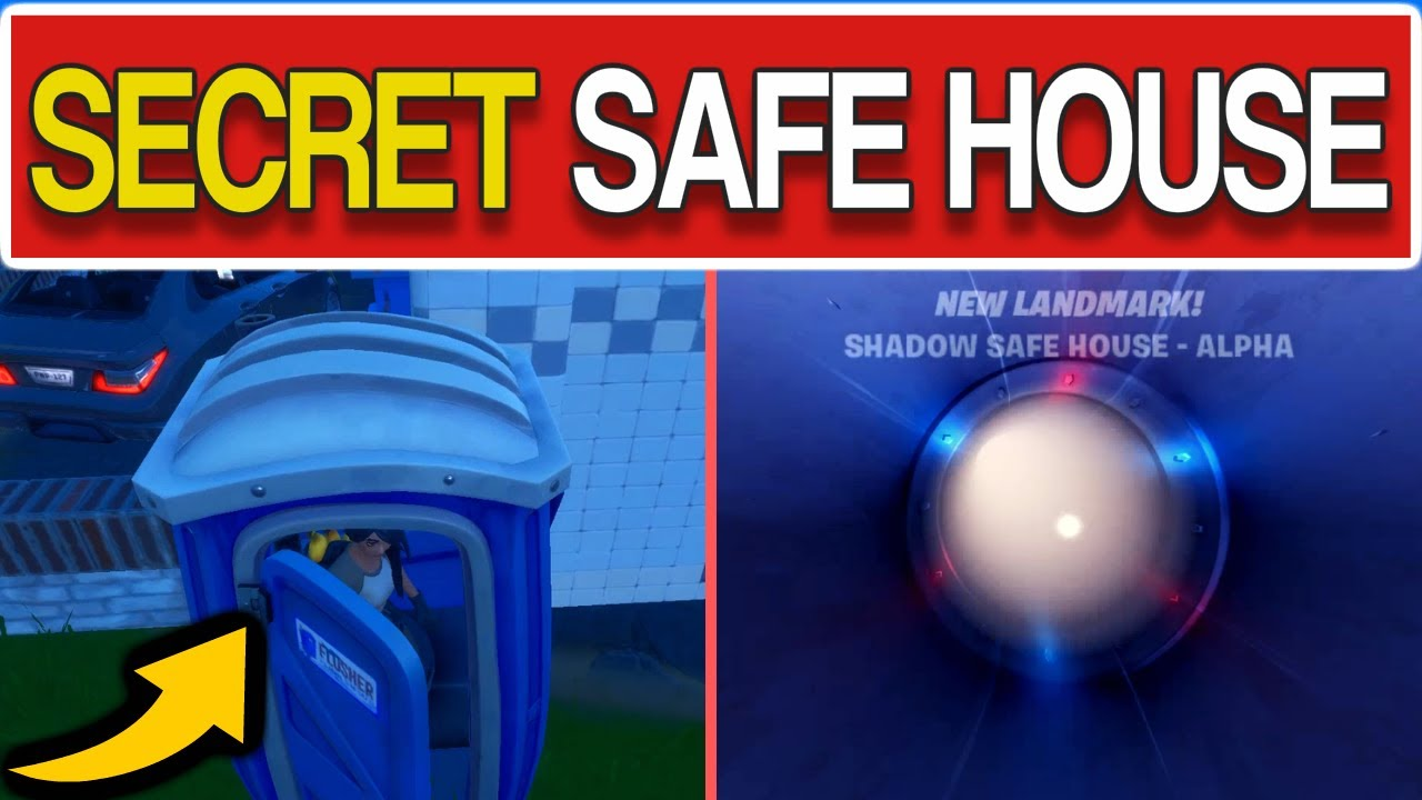 Fortnite Where To Enter A Shadow Safe House