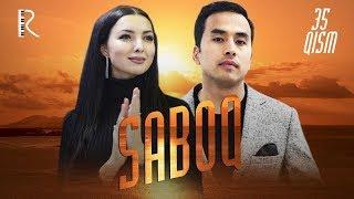 Saboq (o'zbek serial) | Сабок (узбек сериал) 35-qism