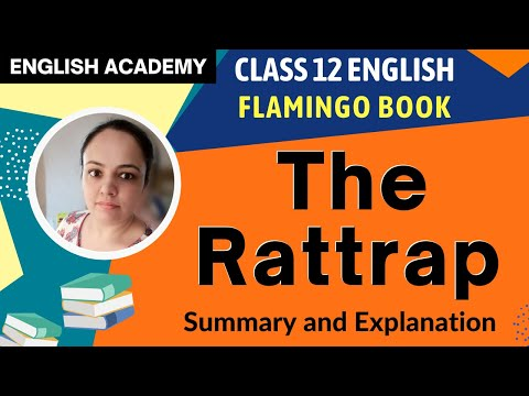 THE RAT TRAP Summary   CBSE Class 12 Flamingo Lesson The RatTrap