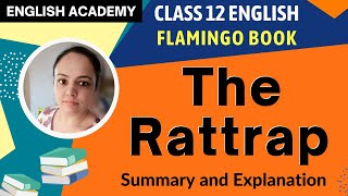 THE RAT TRAP Summary | CBSE Class 12 Flamingo Lesson The RatTrap