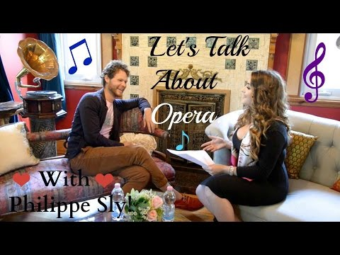 Let's Talk About Opera - Philippe Sly