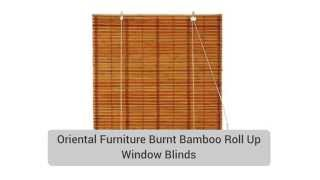 Oriental Furniture Burnt Bamboo Roll Up Window Blinds Review! Click Here!!!!