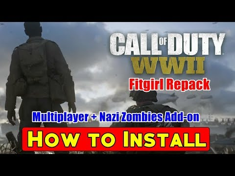 How To Install Call Of Duty WWII Multiplayer + Nazi Zombies Add On FitGirl Repack