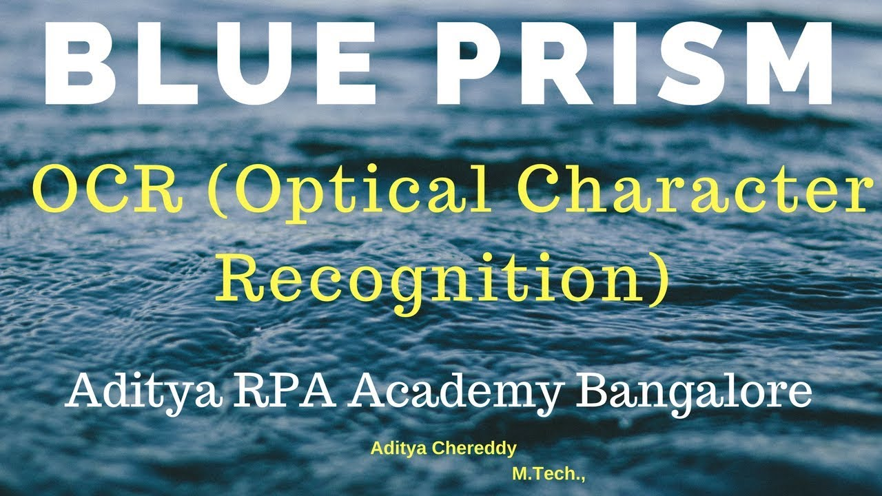 BluePrism Optical Character Recognition (OCR) - Aditya RPA