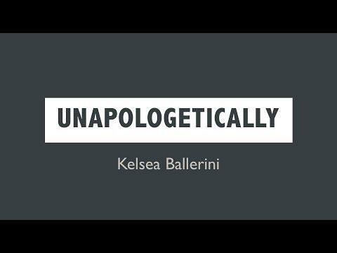 Unapologetically- Kelsea Ballerini Lyrics