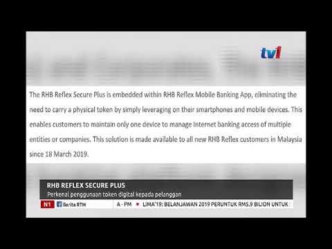 N1 - RHB REFLEX SECURE PLUS PERKENAL PENGGUNAAN TOKEN DIGITAL KEPADA  PELANGGAN [26 MAC 2019]