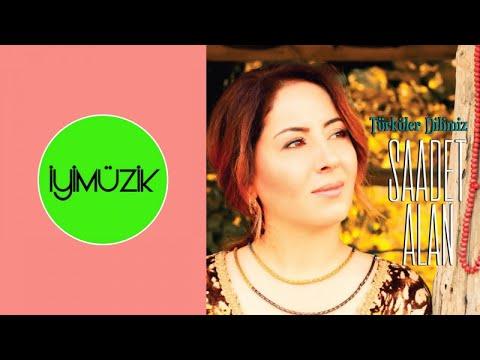 Saadet Alan - Türküler Dilimiz | Full Albüm