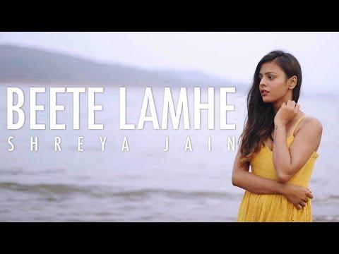 Beete Lamhe Female Cover Shreya Jain Fotilo Feller Youtube