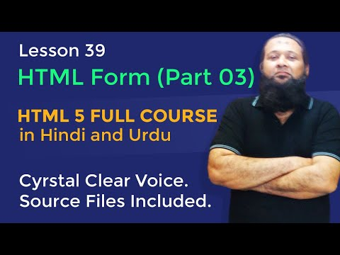 Lesson 39 - HTML5 Full Course In Hindi & Urdu - HTML Form Part 03