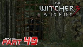 "The Witcher 3 Wild Hunt Walkthrough Gameplay Part 49 HD ""Missing Persons"""