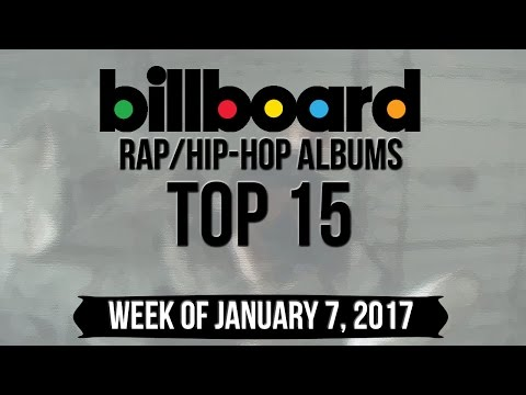 Top 15 - Billboard Rap/Hip-Hop Albums | Week of January 7, 2017 | Charts