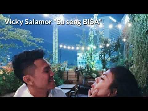 Lagu Ambon  Terbaru Vicky Salamor-  Su Seng Bisa  [Video Lyric]