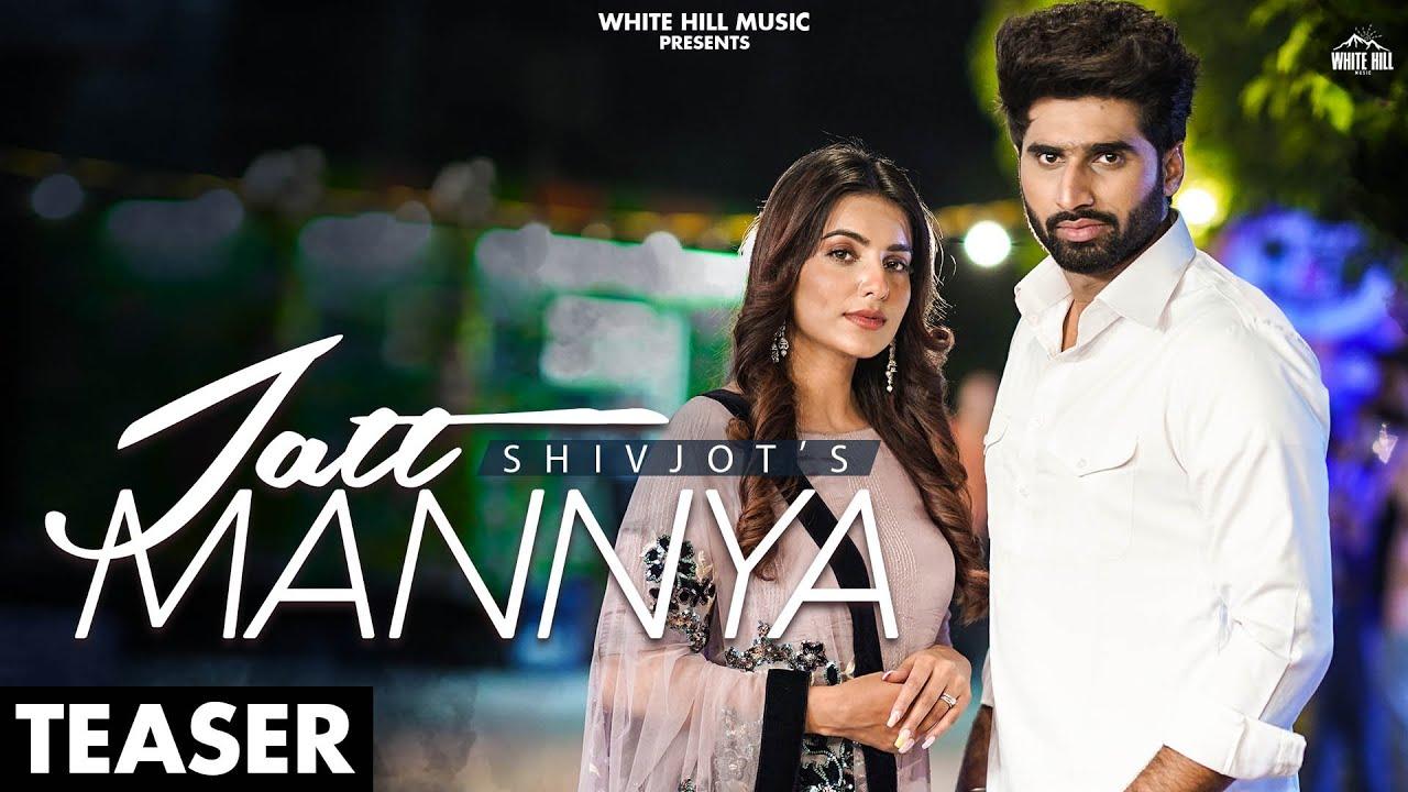 SHIVJOT : Jatt Mannya (Official Teaser) Ginni Kapoor | Releasing on 31 July | White Hill Music
