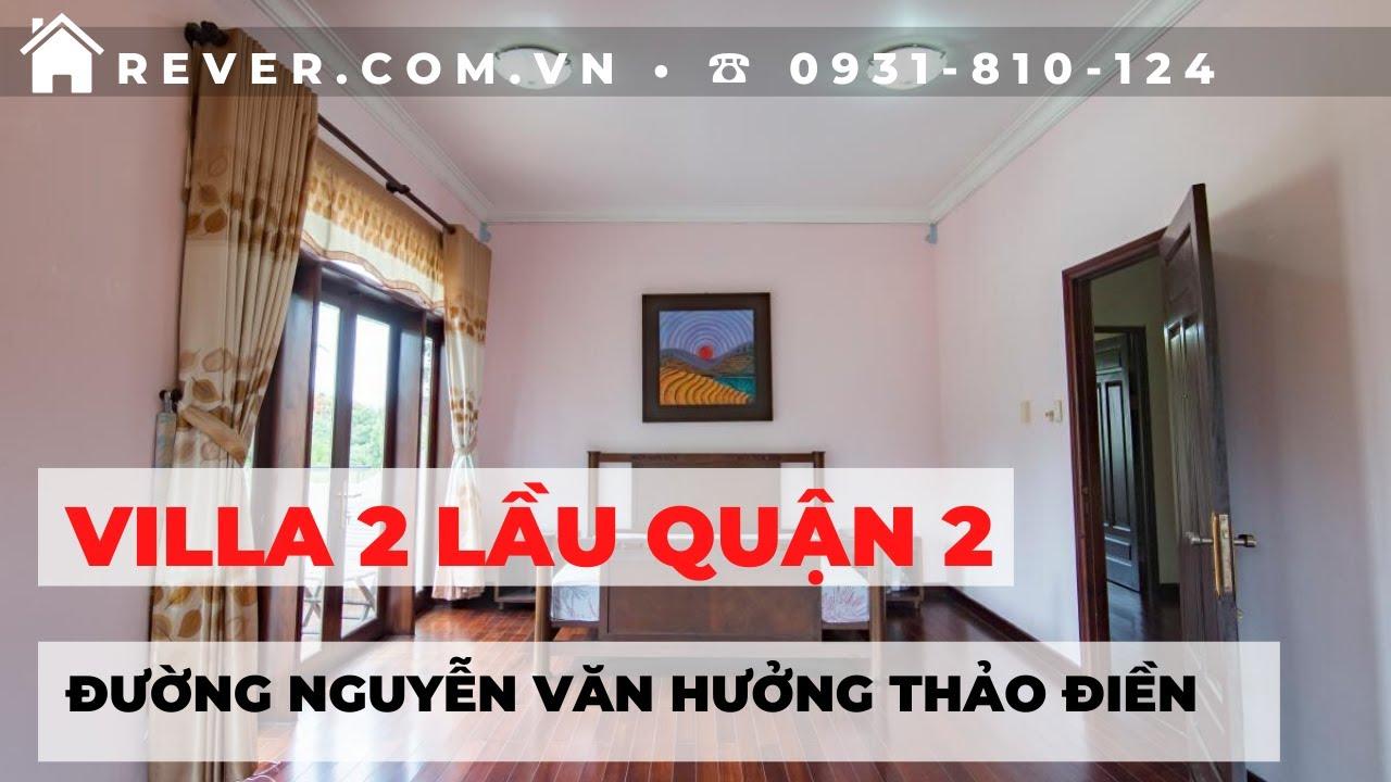 Mua bán Villa 2 lầu có hồ bơi đường Nguyễn Văn Hưởng, phường Thảo Điền, Quận 2 | Rever 0931810124