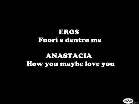 Eros Ramazzotti e AnastaciaI Belong to you (Lyrics)