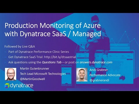 Online Perf Clinic – Production Monitoring of Azure with Dynatrace SaaS / Managed