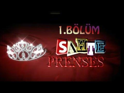 Sahte Prenses 1.Bölüm