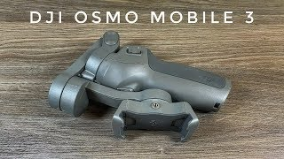 DJI Osmo Mobile 3 Review