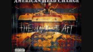 American Head Charge - A Violent Reaction