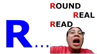 Học Phát âm R Trong Tiếng Anh| Phát âm Round, Real, Read| Ngôn Ngữ Thứ Hai