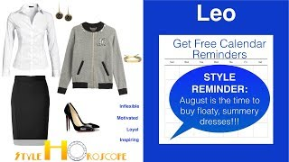 Style Horoscope 8: Leo: Will your loyalty pan out?