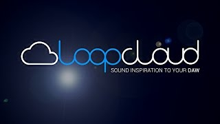 Loopcloud from Loopmasters - Sound Inspiration to your DAW