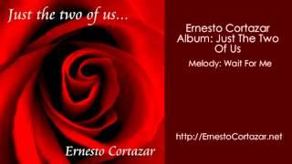 Video Wait For Me - Ernesto Cortazar download MP3, 3GP, MP4, WEBM, AVI, FLV Agustus 2018