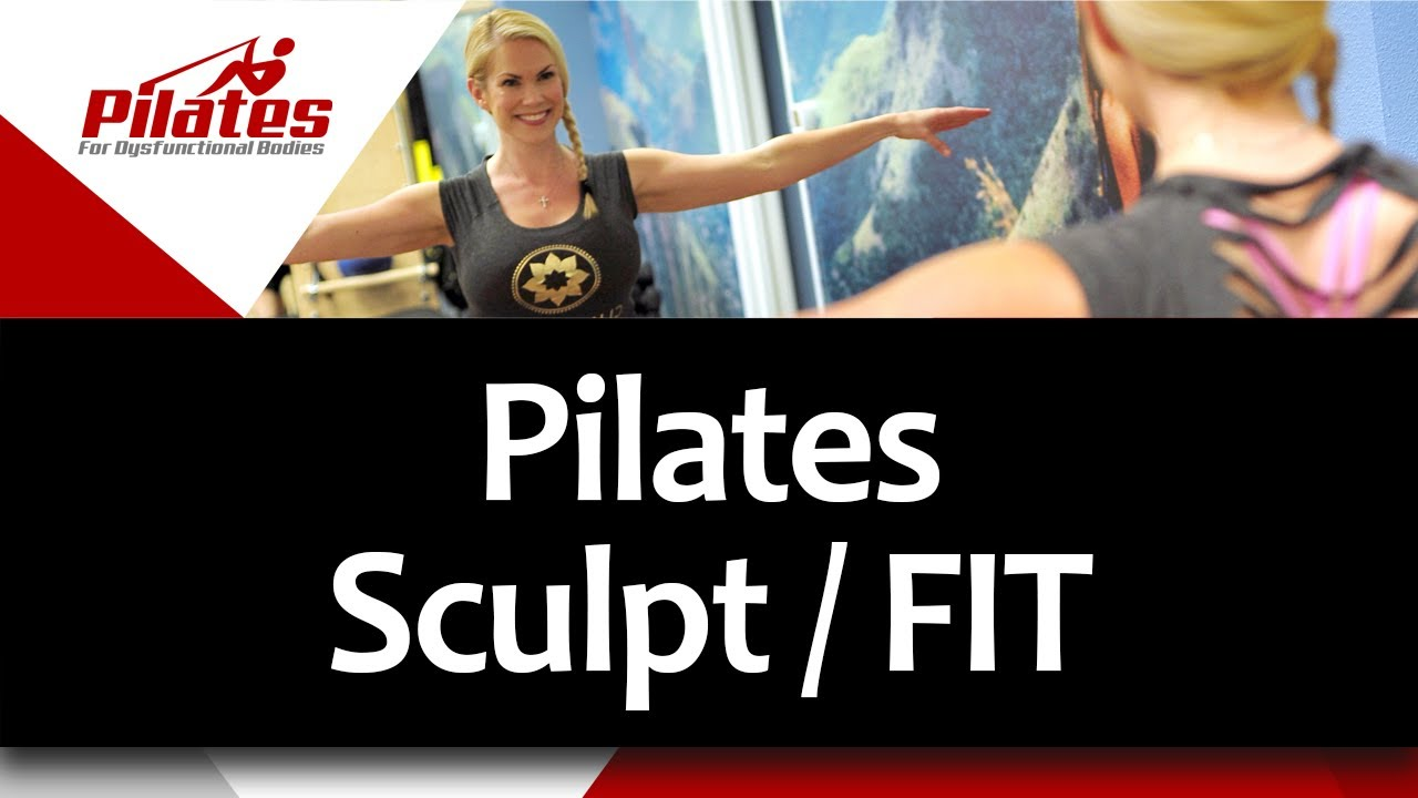 Pilates Sculpt/FIT