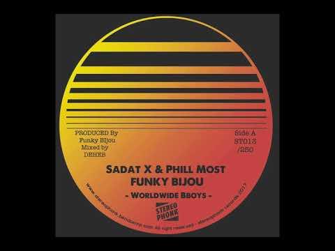 Funky Bijou - Worldwide Bboys feat. Sadat X & Phill Most Chill