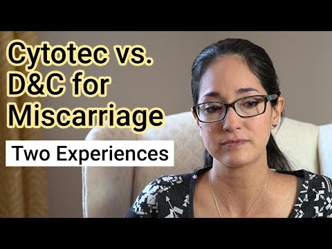 My Miscarriage Story: Cytotec vs. D&C Experience