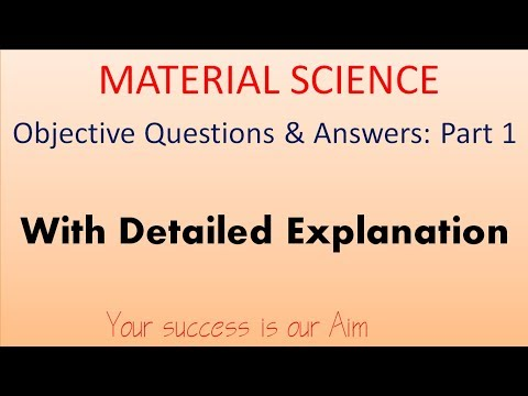 Material Science Objective Questions And Answers Part 1, Mec